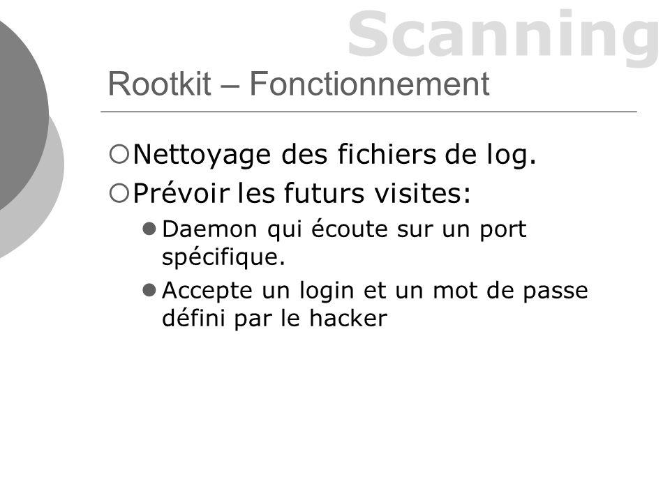 Scanning Rootkit – Défense Appliquer les mises à jours des logiciels.