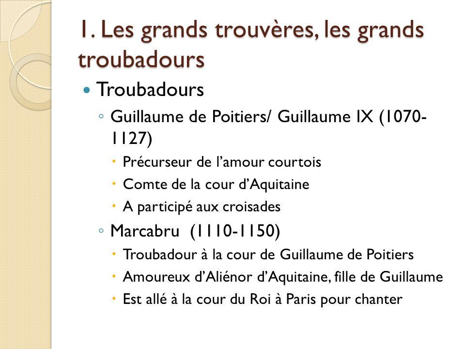 Trouvères Eustache Deschamps Protégé de Guillaume de Machaut Poésies historiques extrêmement riches A beaucoup voyagé en Europe A écrit plus de 80 000 vers.