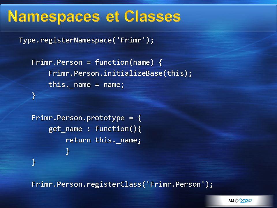 var p = new Frimr.Person( Christophe ); alert(p.get_name());alert(Object.getTypeName(p));