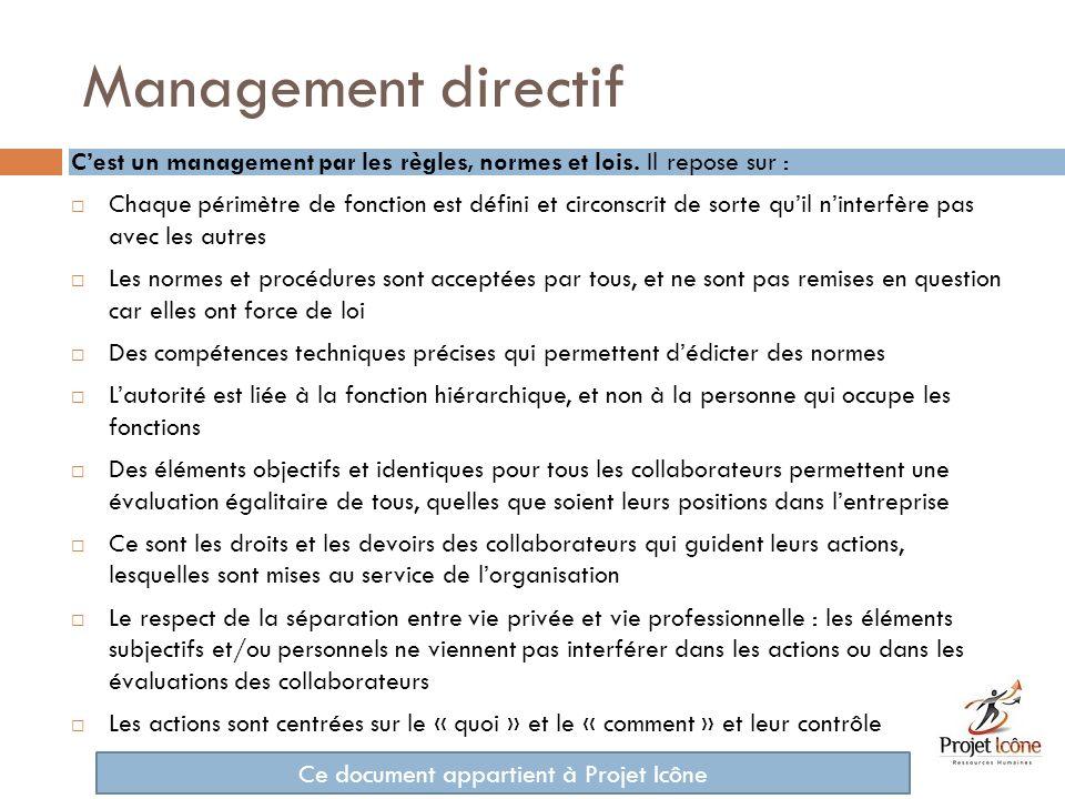 Le management par lexcellence Cest un management centré sur le résultat, la performance.