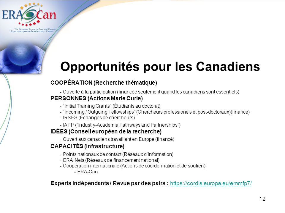 13 Canadiens dans les Programmes cadres
