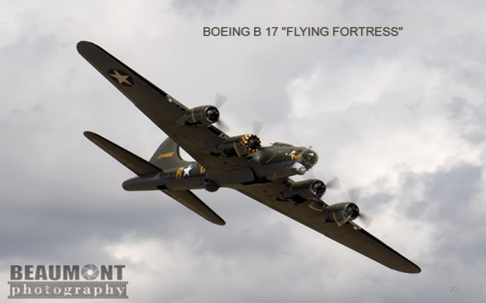 BOEING B 17 FLYING FORTRESS BOEING B 17 FLYING FORTRESS 15/04/201020
