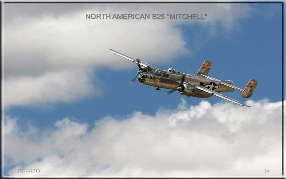 15/04/201024 NORTH AMERICAN B25 MITCHELL