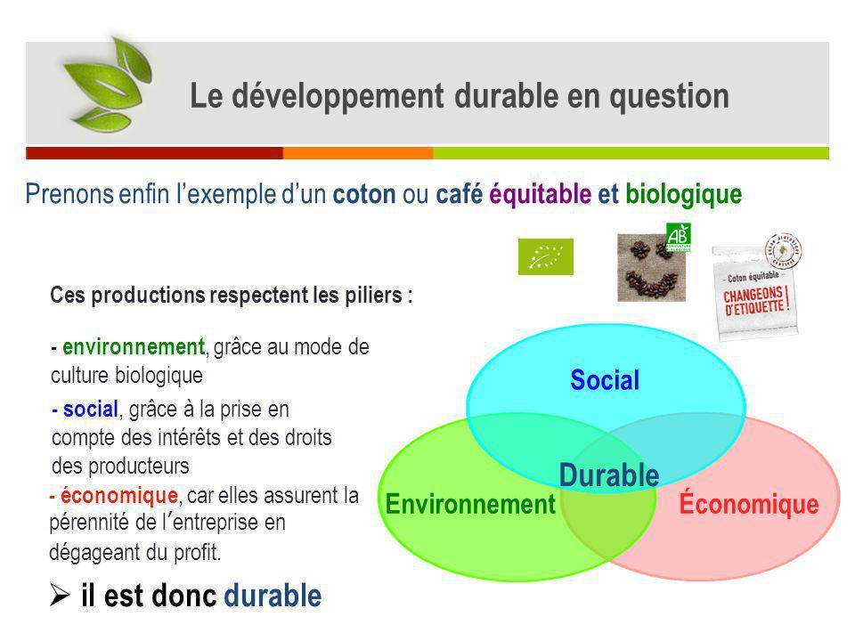 Économique Environnement Social Viable VivableÉquitable Durable Les services aussi peuvent être durables .