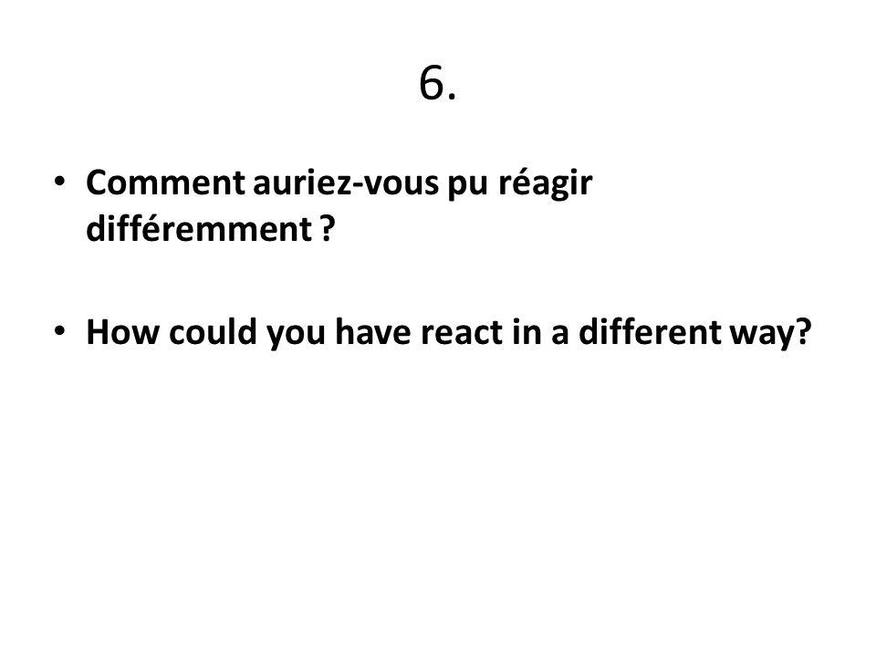 7.Sur base de vos réponses, que voulez-vous explorer face à la situation ci-dessus.