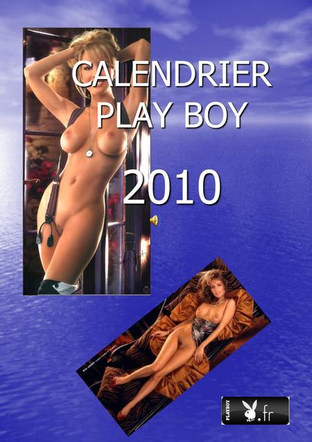 CALENDRIER PLAY BOY 2010.