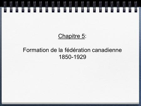 Formation de la fédération canadienne