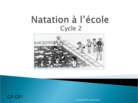 Cycle 2 CP-CE1 S.Boutillier CPC Saint-Omer1.