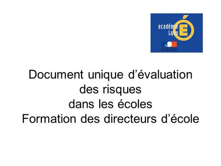 Objectifs du Document Unique