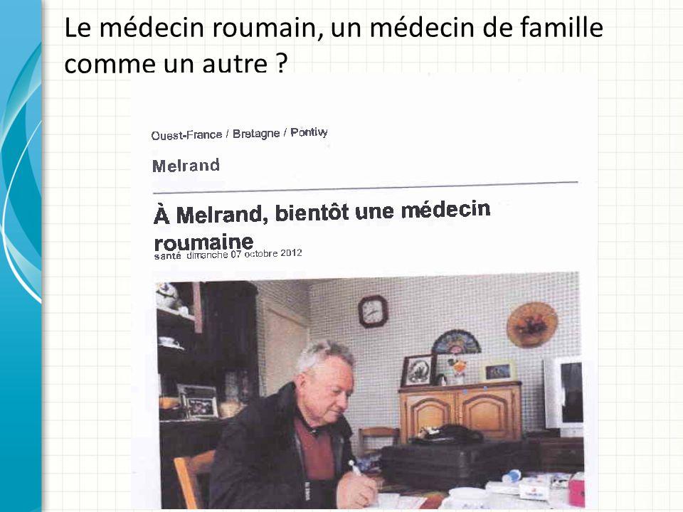 Le médecin roumain, un sauveur.On l attendait comme le Messie.