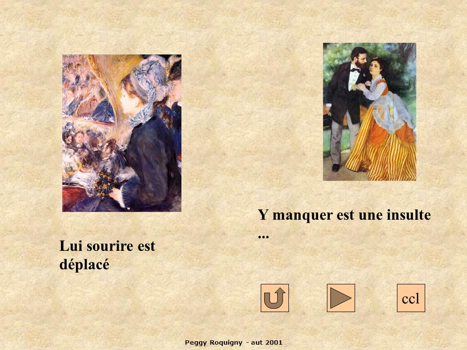 Peggy Roquigny - aut 2001 ccl Lui sourire est déplacé Y manquer est une insulte...