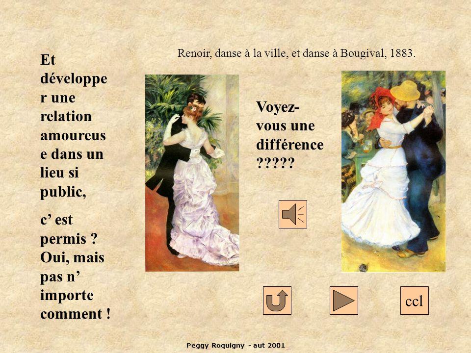 Peggy Roquigny - aut 2001 ccl Et développe r une relation amoureus e dans un lieu si public, c est permis .