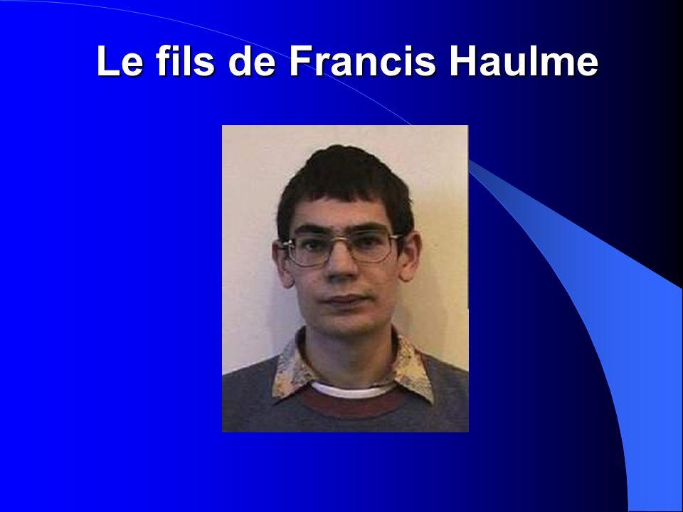 Le fils de Francis Haulme
