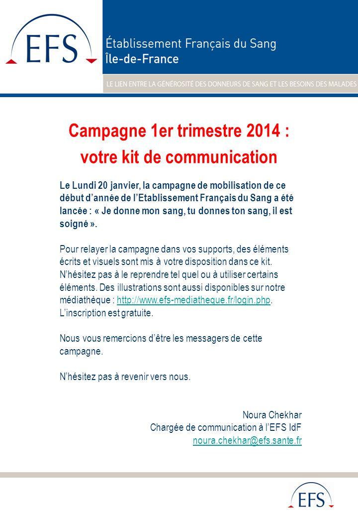 Laffiche de la campagne de mobilisation – 1 er trimestre 2014