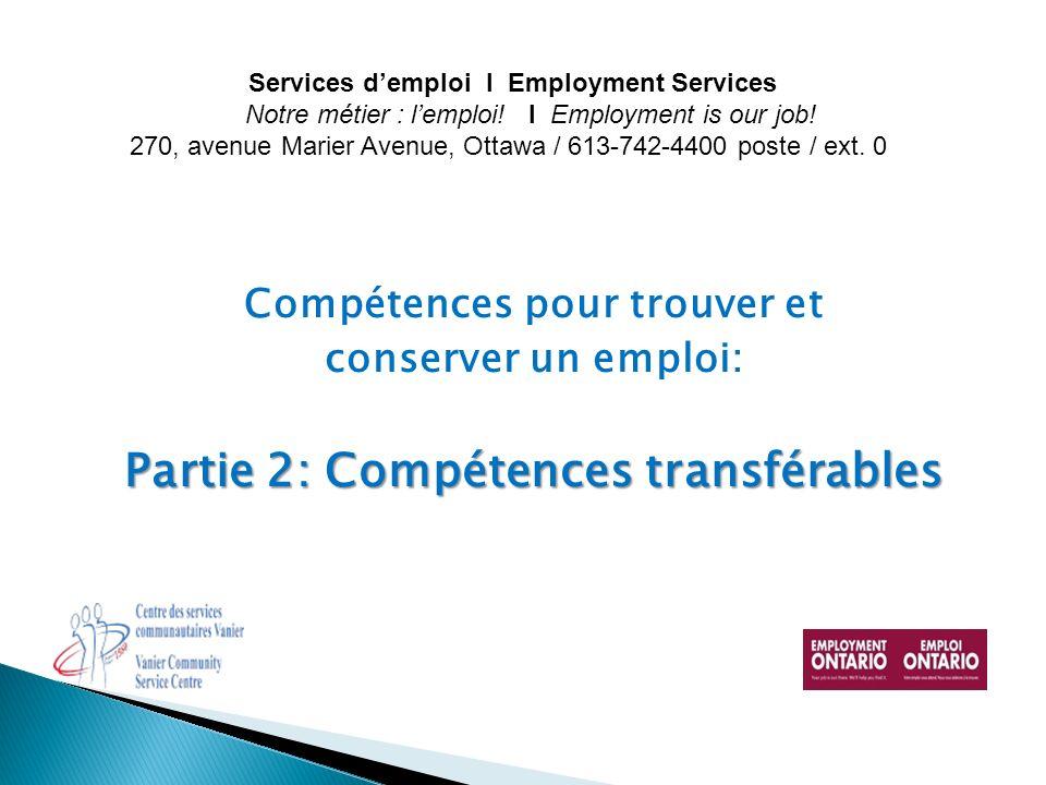 Introduction Révision des exercices sur le savoir- être Compétences transférables : Que sont-elles?
