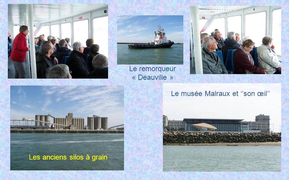 Le remorqueur « Deauville » Les anciens silos à grain Le musée Malraux et son œil