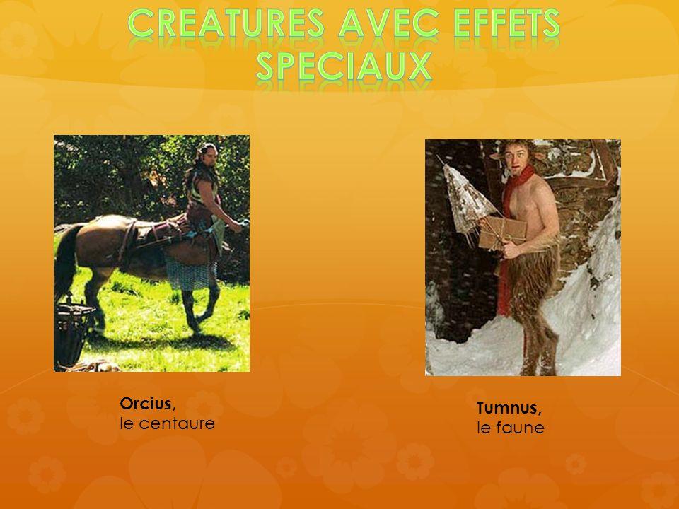 Tumnus, le faune Orcius, le centaure