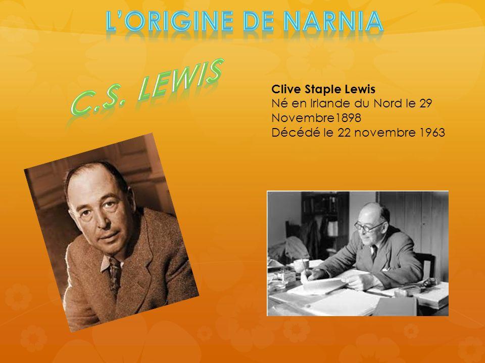 Clive Staple Lewis Né en Irlande du Nord le 29 Novembre1898 Décédé le 22 novembre 1963
