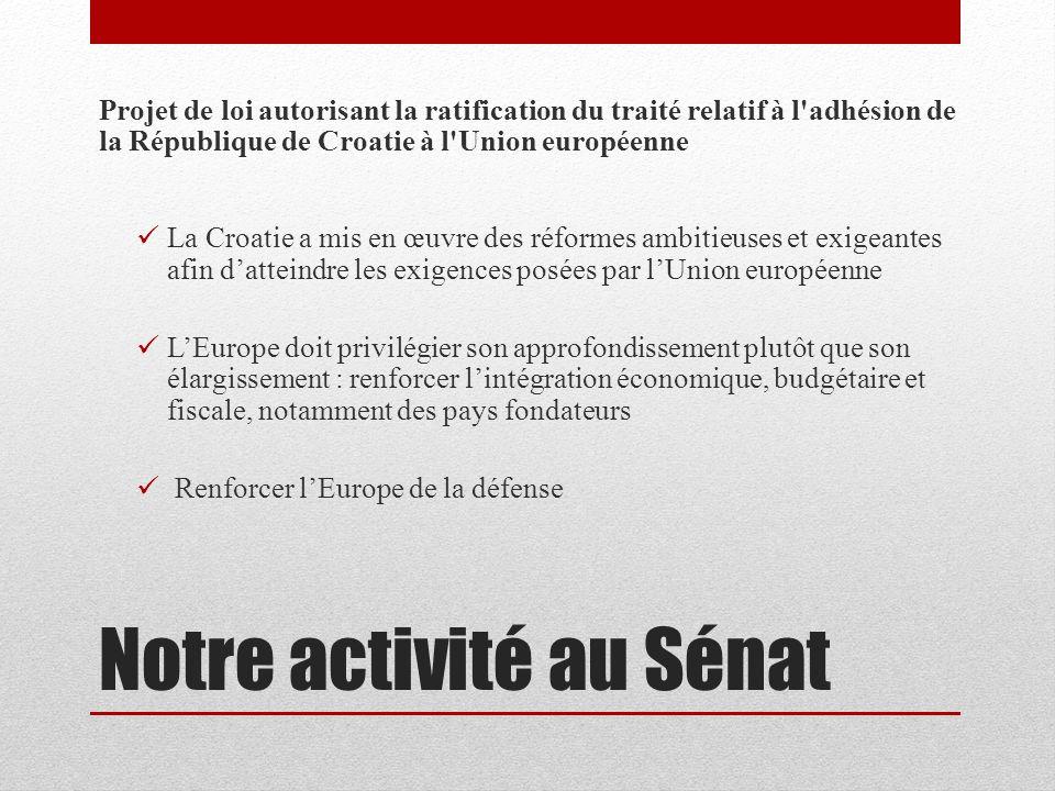 Notre activité au Sénat André VALLINI - Interventions en commission Audition de M.