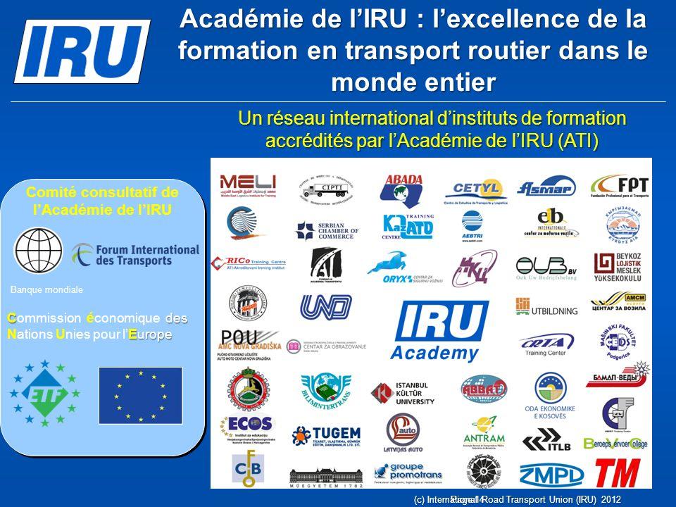 Programmes de lAcadémie de lIRU Page 15(c) International Road Transport Union (IRU) 2012
