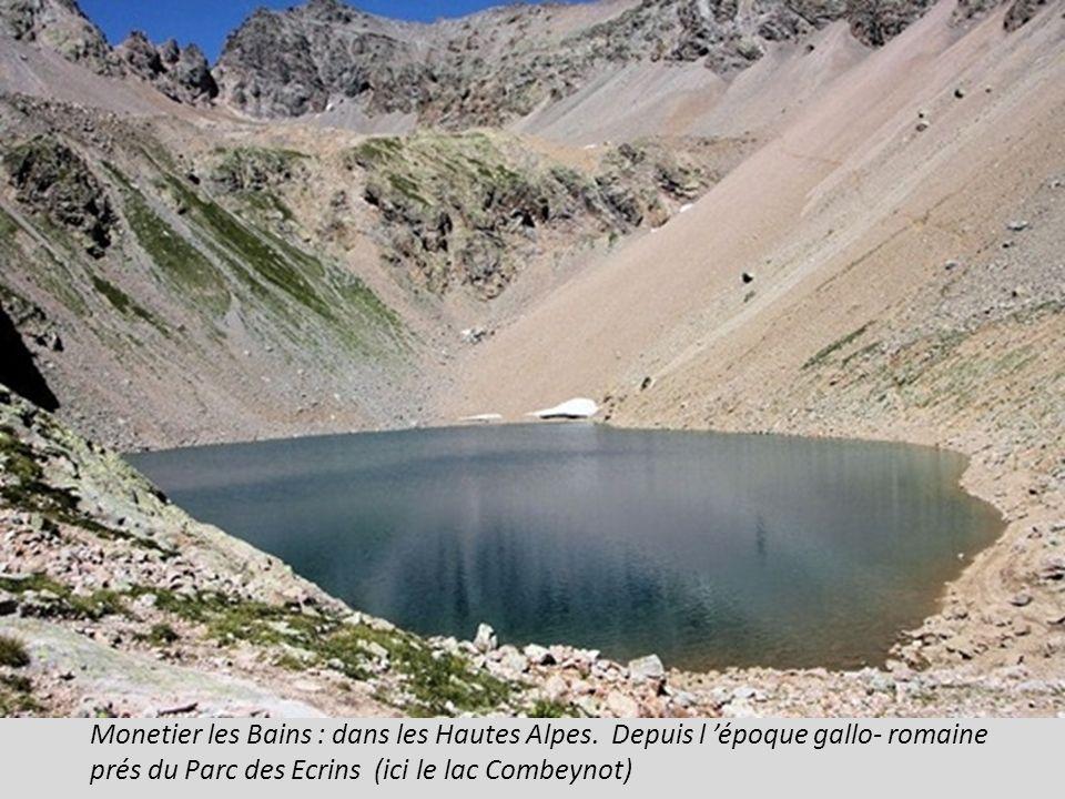 Monetier les Bains : dans les Hautes Alpes.