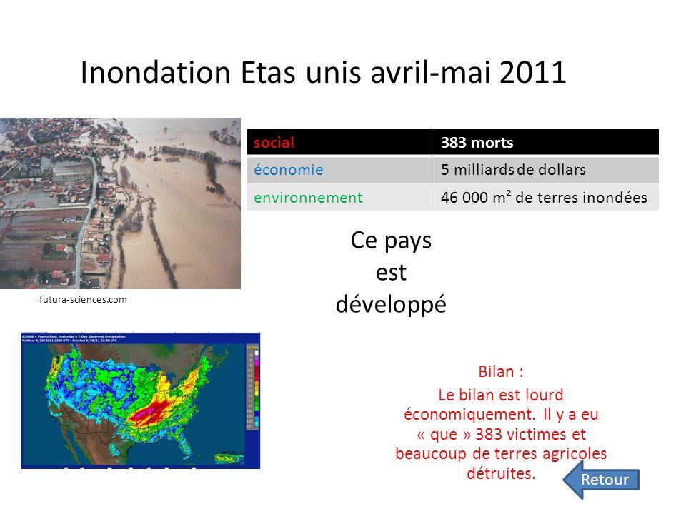 Inondation Etas unis avril-mai 2011 Bilan : Le bilan est lourd économiquement.