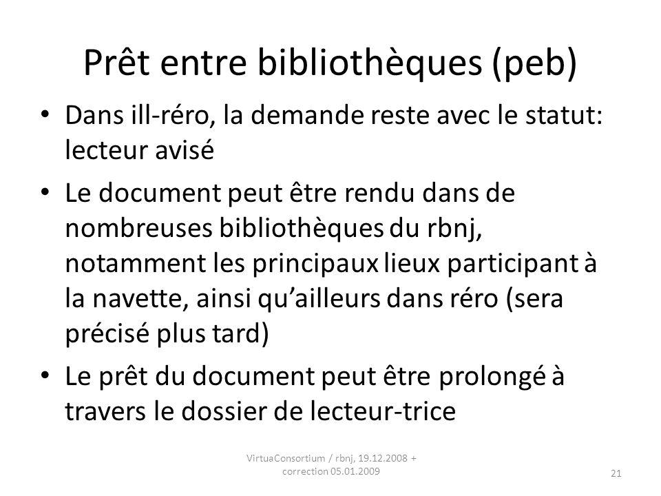 22VirtuaConsortium / rbnj, 19.12.2008 Changement pour le public: Le Vocabulaire RERO Devient pleinement un outil de recherche et permet désormais de lancer directement une recherche à partir dun terme: