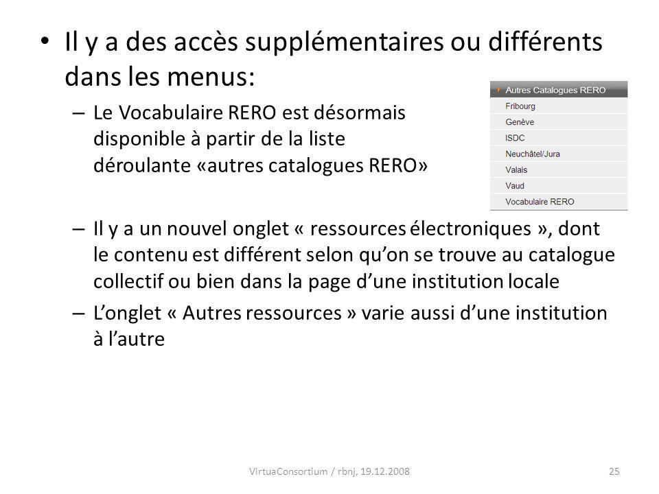 26 Longlet ressources électroniques Au catalogue collectifDans le RBNJ VirtuaConsortium / rbnj, 19.12.2008
