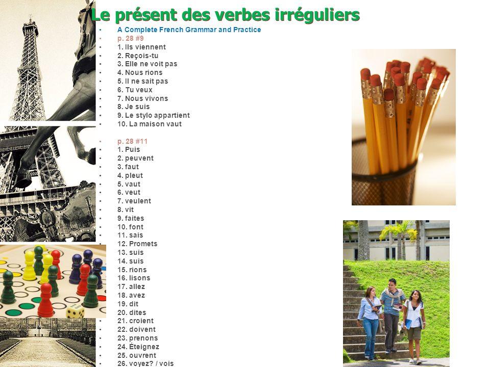 Le présent des verbes irréguliers A Complete French Grammar and Practice p.