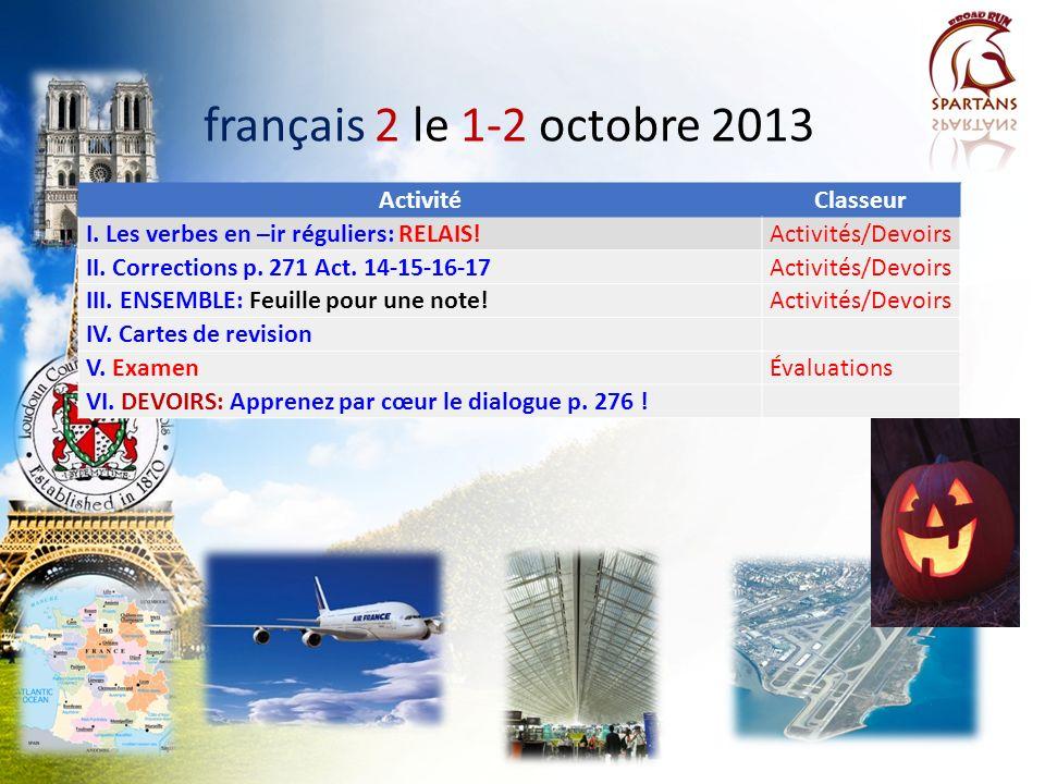 français 2 le 1-2 octobre 2013 ActivitéClasseur I.