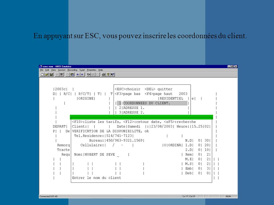 Une fois tout les champs remplis, le programme revient automatiquement à la fenêtre étape pour passer à létape suivante.