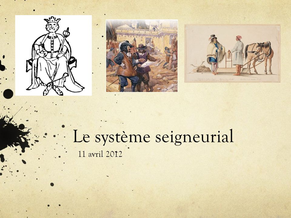 Le système seigneurial Le régime seigneurial de la Nouvelle-France décrit le régime semi-féodal en vigueur sur les terres colonisées par la France en Amérique du Nord.