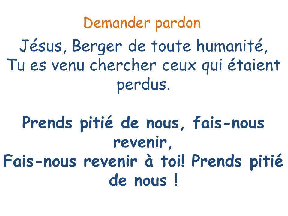 Jésus, Berger de toute humanité, Tu es venu guérir ceux qui étaient malades.