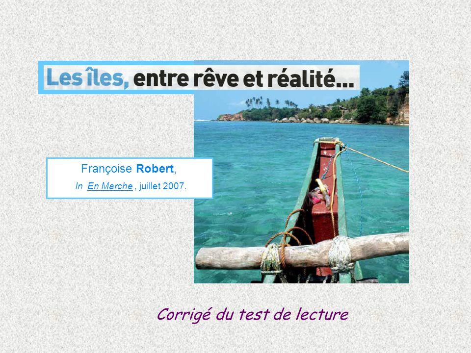 Corrigé du test de lecture Françoise Robert, In En Marche, juillet 2007.