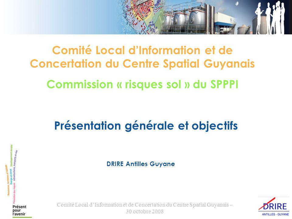 Comité Local dInformation et de Concertation du Centre Spatial Guyanais – 30 octobre 2008 I.