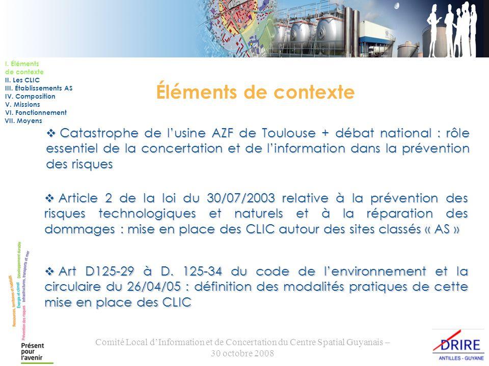 Comité Local dInformation et de Concertation du Centre Spatial Guyanais – 30 octobre 2008 Les CLIC en Guyane Mise en place de 4 CLIC : I.