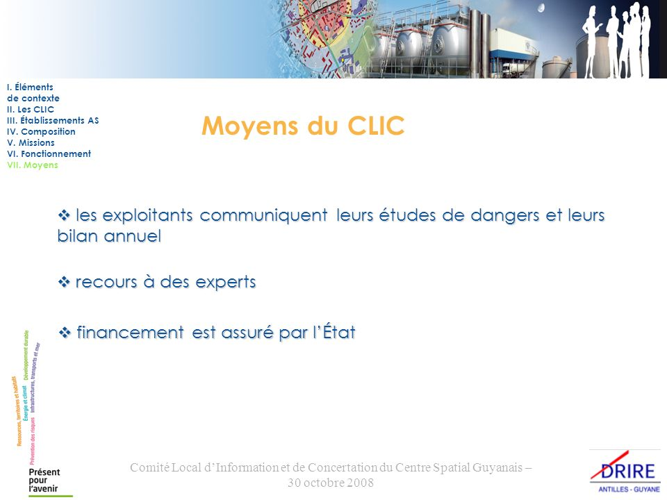Comité Local dInformation et de Concertation du Centre Spatial Guyanais – 30 octobre 2008 Merci de votre attention