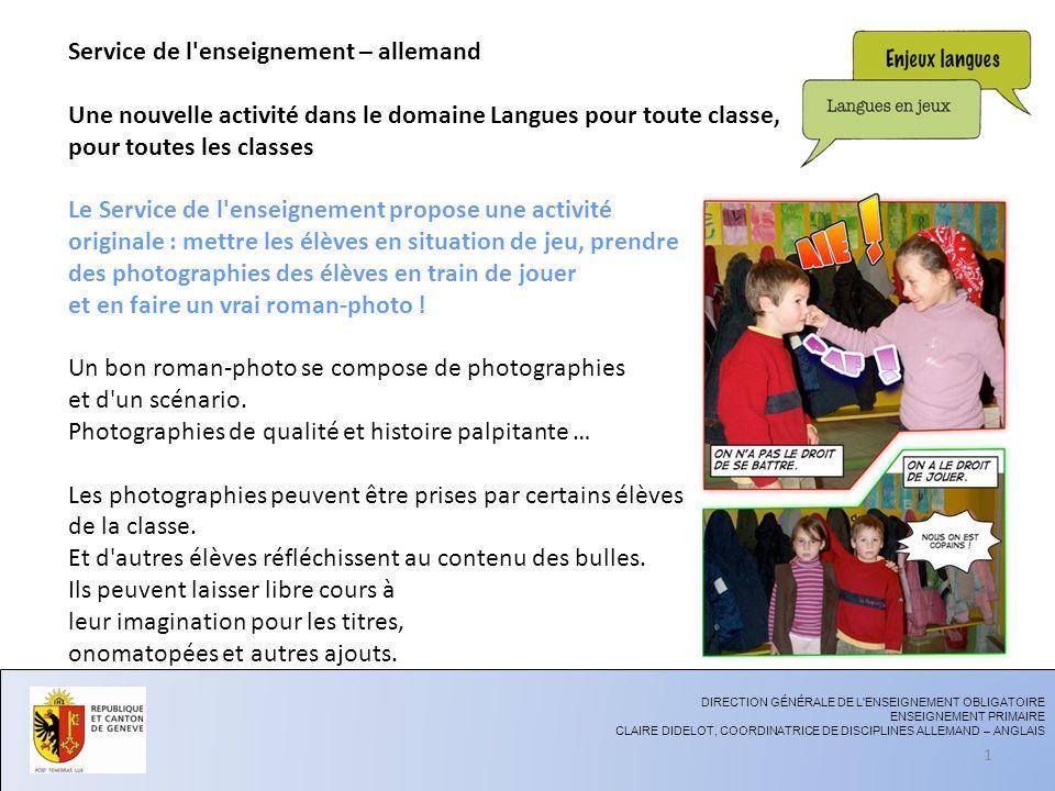 Si les photographies posent problème, les élèves peuvent dessiner des enfants en situation de jeu : dès lors, c est la réalisation d une BD.