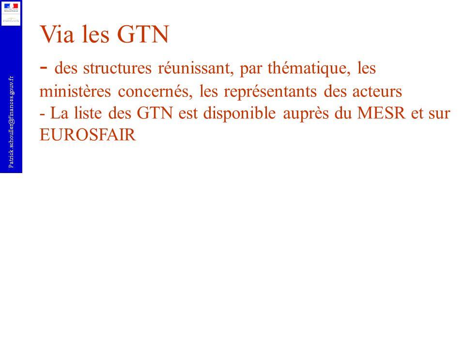 Patrick.schouller@finances.gouv.fr Qui est dans un GTN .