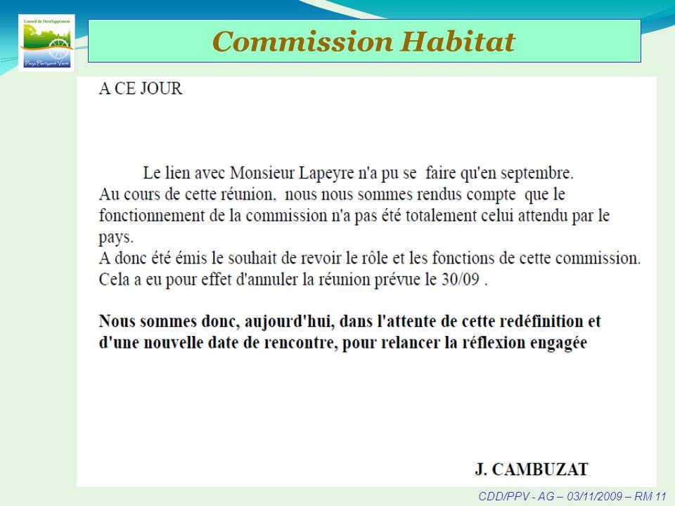 CDD/PPV - AG – 03/11/2009 – RM 12 Commission Mixte « Economie » Historique : Une seule réunion de la Commission Economie originale (Octobre 2008).