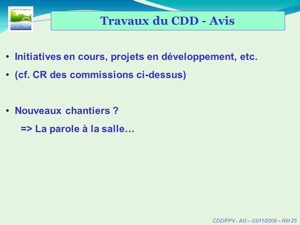 CDD/PPV - AG – 03/11/2009 – RM 26 Questions diverses / Débat ?