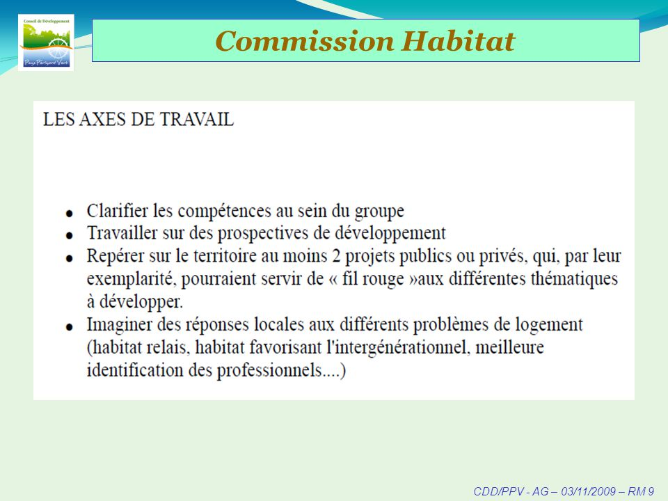 CDD/PPV - AG – 03/11/2009 – RM 10 Commission Habitat