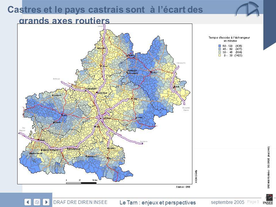 Page 6 Le Tarn : enjeux et perspectives DRAF DRE DIREN INSEEseptembre 2005 Cette carte est intéressante au niveau régional Elle conforte tout ce qui a déjà été observé par ailleurs à savoir l'opposition entre l'ouest et l'est toujours mal desservi.