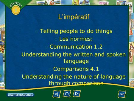 2 L'impératif  Telling people to do things  Les normes:  Communication 1.2 Understanding the written and spoken language  Comparisons 4.1 Understanding.