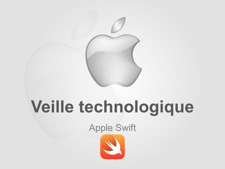 Veille technologique Apple Swift.