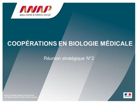 Coop rations territoriales en biologie m dicale ppt - Table nationale de codage de biologie ...