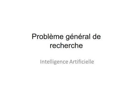 Intelligence Artificielle. Critères d'évaluation.