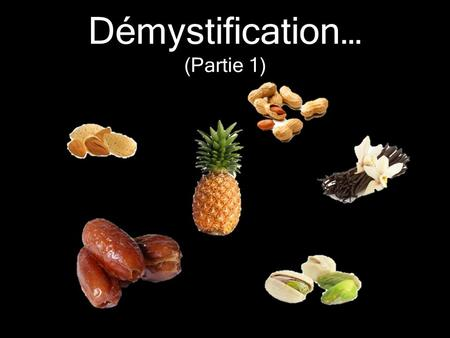 Démystification… (Partie 1)