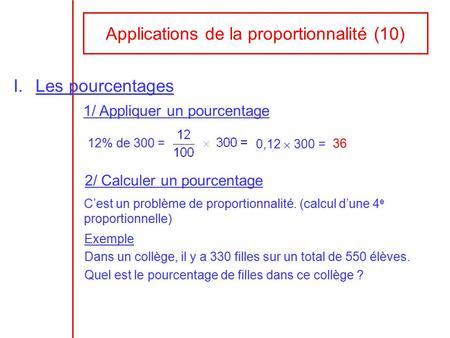 Applications de la proportionnalité (10)