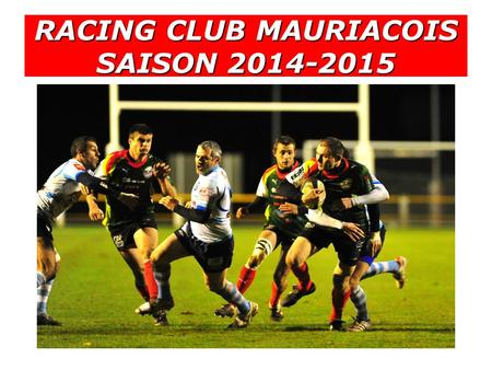RACING CLUB MAURIACOIS SAISON